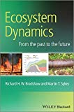 img - for Ecosystem Dynamics: From the Past to the Future book / textbook / text book