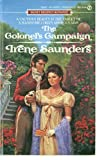 The Colonel's Campaign, Irene Saunders, 0451165756