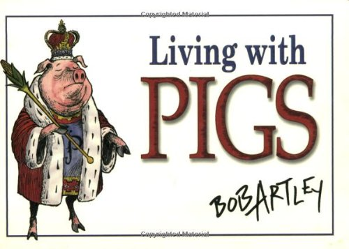 Living With Pigs