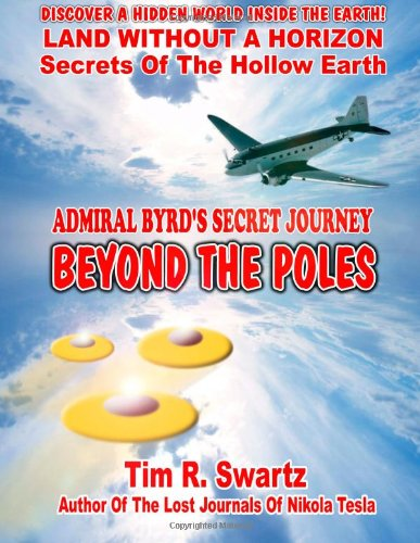 Admiral Byrd's Secret Journey Beyond The Poles