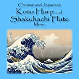 Chinese and Japanese Koto Harp and Shakuhachi Flute Music