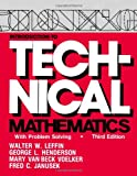 Introduction to Technical Mathematics : With Problem Solving, Leffin, Walter W. and Henderson, George L., 1577660234