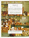 img - for Paris Boulangerie-Patisserie: Recipes from Thirteen Outstanding French Bakeries book / textbook / text book