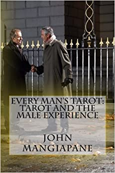 Book Every Man's Tarot: Tarot and the Male Experience by John Mangiapane (2012-07-26)