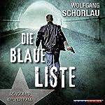 Die blaue Liste (Denglers erster Fall) | Wolfgang Schorlau