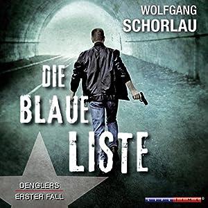 Die blaue Liste (Denglers erster Fall) Audiobook
