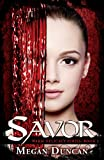 Savor, a Paranormal Romance (Warm Delicacy Series Book 1)