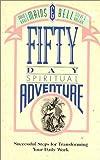 Fifty Day Spiritual Adventure, David R. Mains and Karen B. Mains, 0880703296