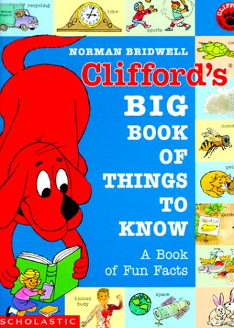 Clifford's Big Book of Things to Know (Clifford, the Big Red Dog)