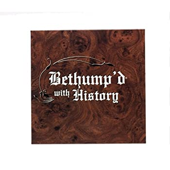 Bethump'd with History