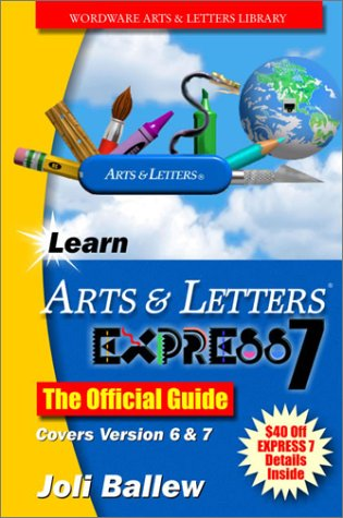 Download Learn Arts & Letters 7.0: The Offical Guide (Wordware Arts & Letters Library) pdf epub