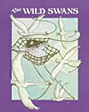 The Wild Swans, Hans Christian Andersen, 0893754811