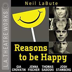 Reasons to Be Happy (Dramatized) Performance