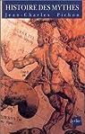 Histoire des mythes par Pichon