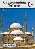 Understanding Islam (Understanding World Religions)