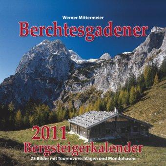 berchtesgadener-bergsteigerkalender-2011-25-bilder-mit-tourenbeschreibungen-und-mondphasen