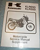 Kawasaki Motorcycle Service Manual Supplement KLR 650 KLR 500 (Kawasaki KLR650 KLR500, Service Manual Supplement)