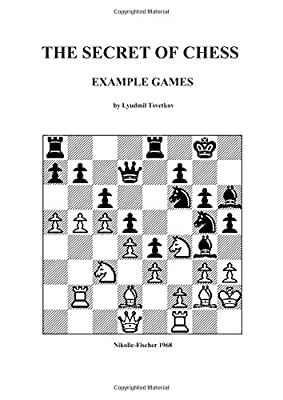 The Secret of Chess: Example Games