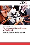 Escribir para Transformar la Realidad, Martha Silvia Angel Ortiz, 3659003301