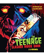 Kerswell, J: Teenage Slasher Movie Book, 2nd Revised and Exp