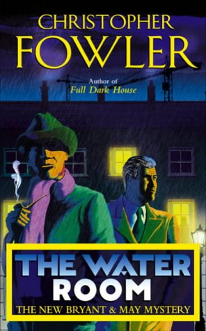 Download The Water Room: (Bryant & May Book 2) pdf