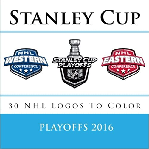 Book Stanley Cup Playoffs 2016: All 30 NHL Logos To Color: Unique Ice Hockey coloring book for adults and children alike - Great birthday or party gift / present.