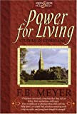 Power for Living, F. B. Meyer, 184030006X