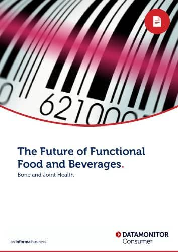 The Future of Functional Food and Beverages: Bone and Joint Health
