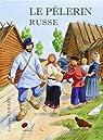Le pèlerin russe (BD) par Évrard