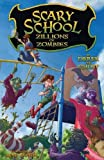 Scary School #4: Zillions of Zombies (Scary School (Paperback))