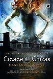 capa de Cidade das Cinzas - Série Os Instrumentos Mortais 2