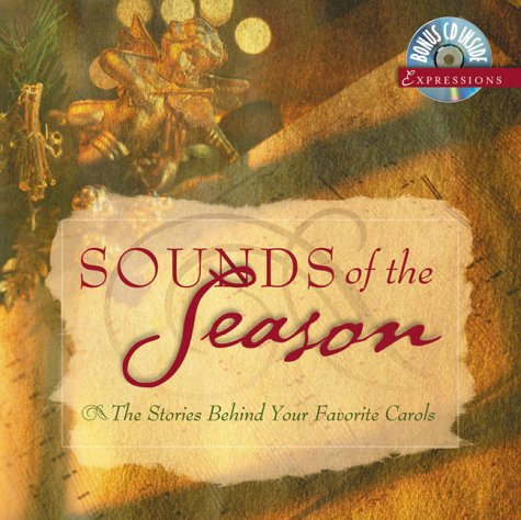 Download Sounds of the Season: The Stories Behind Your Favorite Carols (Expressions) pdf epub