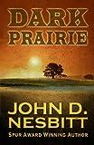 Dark Prairie (Wheeler Publishing Large Print Western)