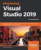 Mastering Visual Studio 2019, 2nd Edition Front Cover