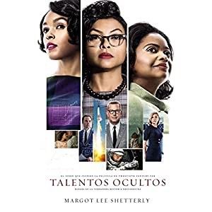 Talentos ocultos [Hidden Figures] Audiobook