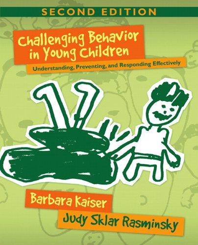 Challenging Behavior In Young Children  Understanding Preventing And Responding Effectively