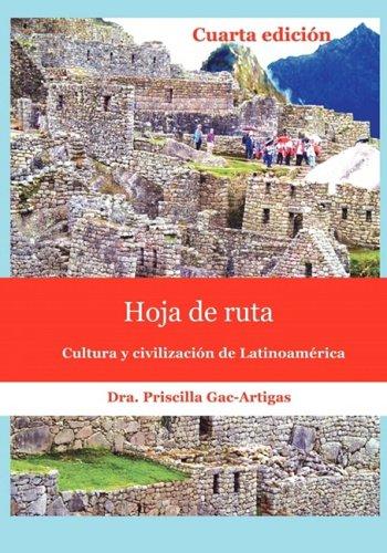 Hoja de ruta, cultura y civilización de Latinoamérica (Spanish Edition)
