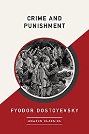Crime and Punishment (AmazonClassics Edition) (English Edition)