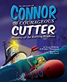 The Adventures of Connor the Courageous Cutter: Mystery of the Baffling Blackout