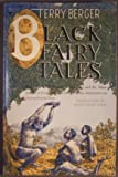 Black Fairy Tales, Terry Berger, 068970402X