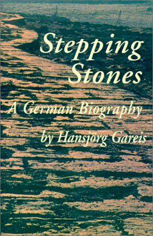 Stepping Stones: A German Biography ebook