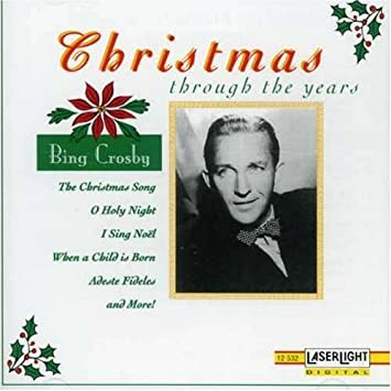 christmas through the years - Bing Crosby Christmas