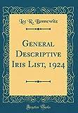 Amazon / Forgotten Books: General Descriptive Iris List, 1924 Classic Reprint (Lee R. Bonnewitz)