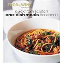 Quick from Scratch One-Dish Meals Cookbook