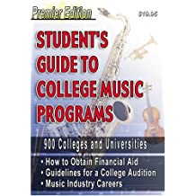 Student's Guide to College Music Programs: Premier Edition