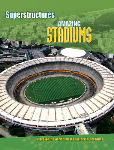 Amazing Stadiums (Superstructures) ebook