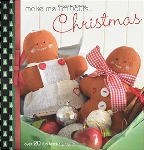 Téléchargements ebook gratuits pour kindle fireMake Me I'm Yours... Christmas: Over 20 Fun Festive Projects (2010) PDF FB2 iBook