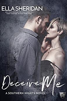 Deceive Me (Southern Nights Book 4) by [Sheridan, Ella]
