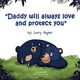 Daddy Will Always Love Protect ebook product image