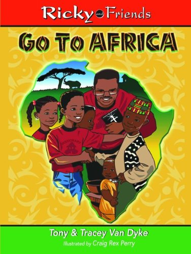 Ricky and Friends Go To Africa (Ricky & Friends) ebook